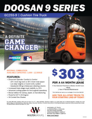 Lease a Doosan 9 Series Forklift from the Wolter Group for as low as $303 per month. See terms and conditions. Start lease by 3/31/2020 to qualify.